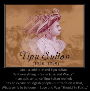 Tipu Sultan Haider (The Tiger of Myesore)
